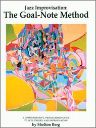 Jazz Improvisation: The Goal-Note Method (Book with CD)