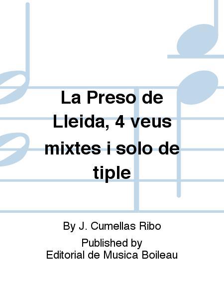 La Preso de Lleida, 4 veus mixtes i solo de tiple
