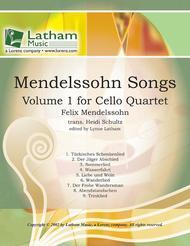 Mendelssohn Songs: Volume 1 for Cello Quartet