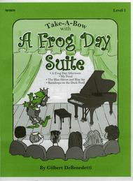A Frog Day Suite