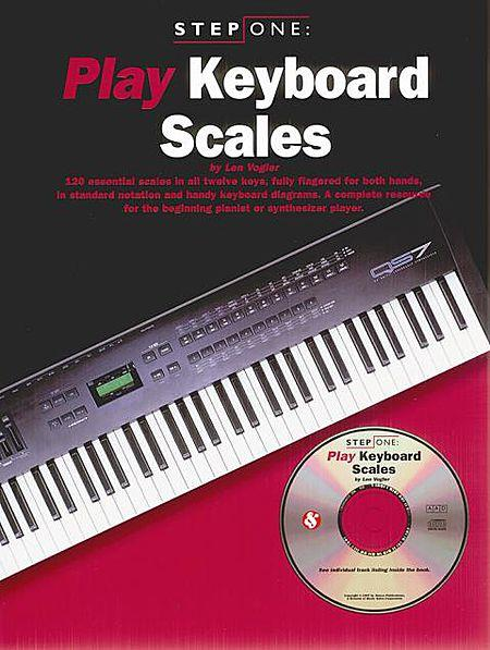 Step One: Play Keyboard Scales