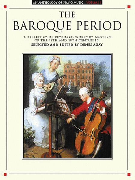 An Anthology Of Piano Music, Vol. 1 - The Baroque Period