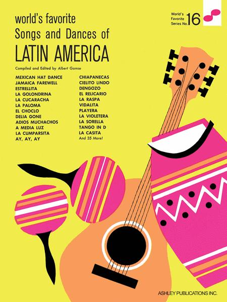 Songs and Dances of Latin America - World's Favorite No. 16