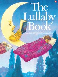 The Lullaby Book - Easy Piano