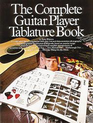 The Complete Guitar Player Tablature Book