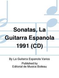 Sonatas, La Guitarra Espanola 1991 (CD)