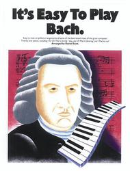 It's Easy to Play Bach