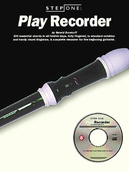 Step One: Play Recorder
