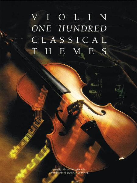 One Hundred Classical Themes - Violin