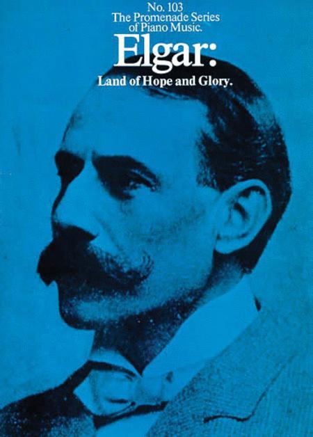 Edward Elgar: Land Of Hope And Glory (Piano Solo)