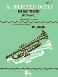 38 Selected Duets for Trumpet or Cornet Book 2