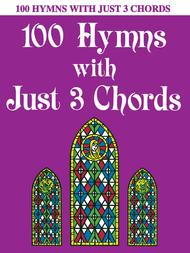 100 Hymns with Just Three Chords