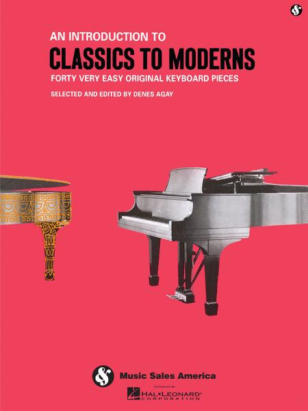 An Introduction To ClassicsTo Moderns -  Easy Piano