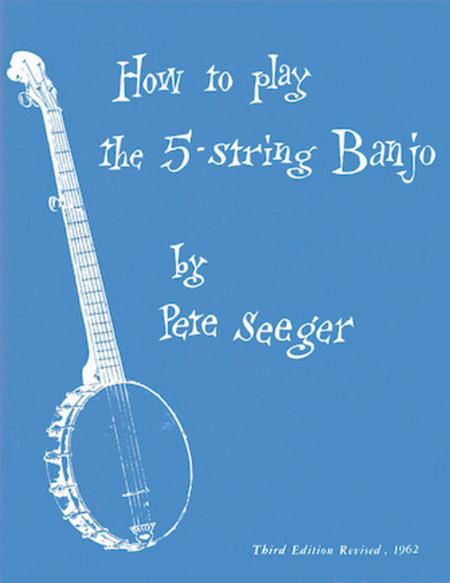 Preview How To Play The 5-String Banjo By Pete Seeger (HL