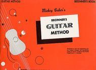 Mickey Baker's Complete Guitar Method - Beginners Book