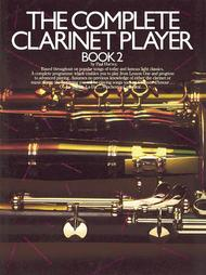The Complete Clarinet Player - Book 2
