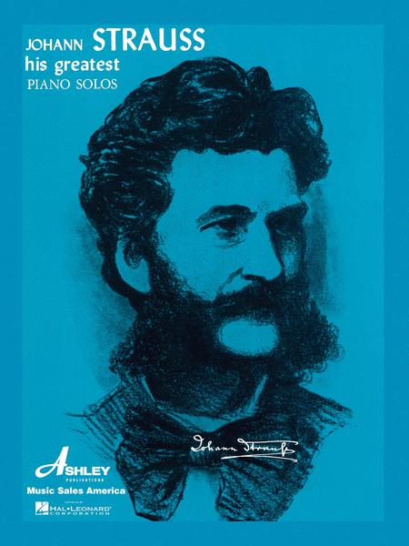 Johann Strauss - His Greatest Piano Solos