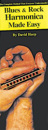 Blues & Rock Harmonica Made Easy!