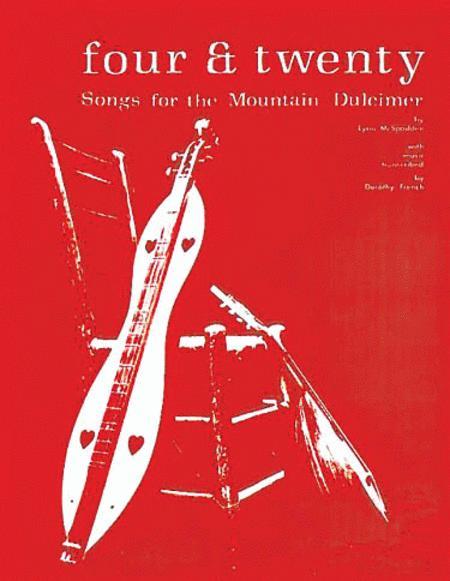 Four & Twenty Songs for the Mountain Dulcimer