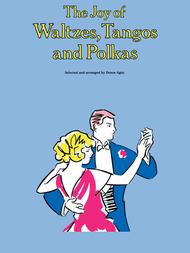 The Joy of Waltzes, Tangos and Polkas