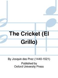 The Cricket (El Grillo)