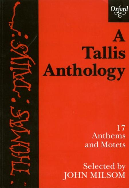 A Tallis Anthology