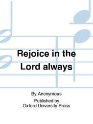 Rejoice in the Lord Alway