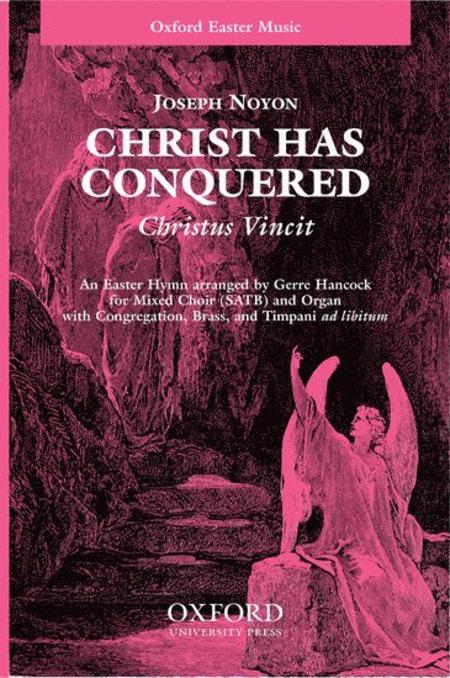 Christ has conquered (Christus Vincit)