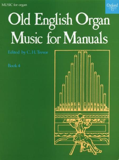 Old English Organ Music for Manuals - Book 4