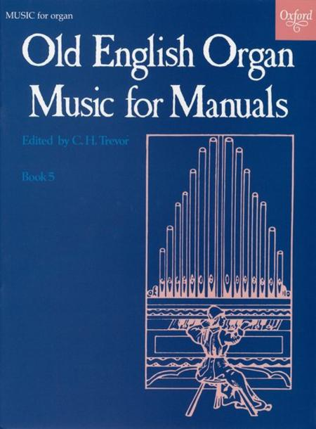 Old English Organ Music for Manuals - Book 5