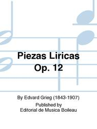 Piezas Liricas Op. 12