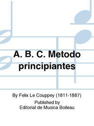 A. B. C. Metodo principiantes
