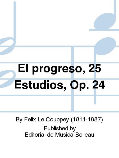 El progreso, 25 Estudios, Op. 24