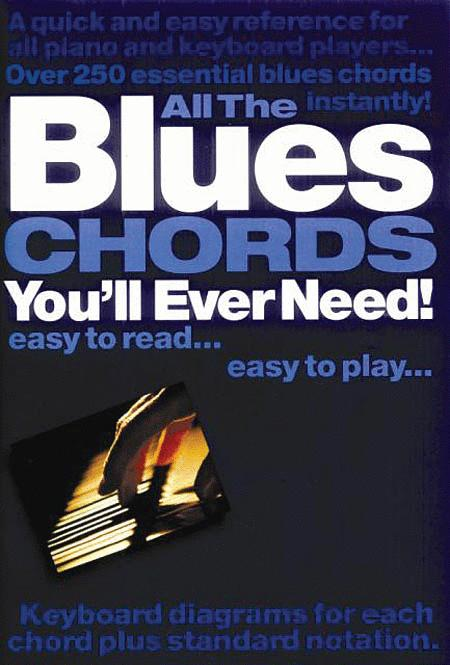 All The Blues Chords You'Ll Ever