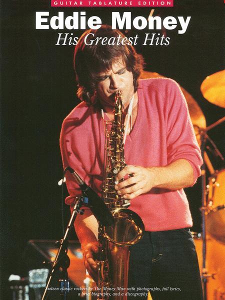 Eddie Money - His Greatest Hits