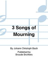 3 Songs of Mourning