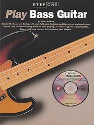 Step One: Play Bass Guitar