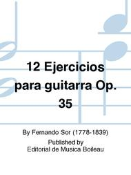 12 Ejercicios para guitarra Op. 35