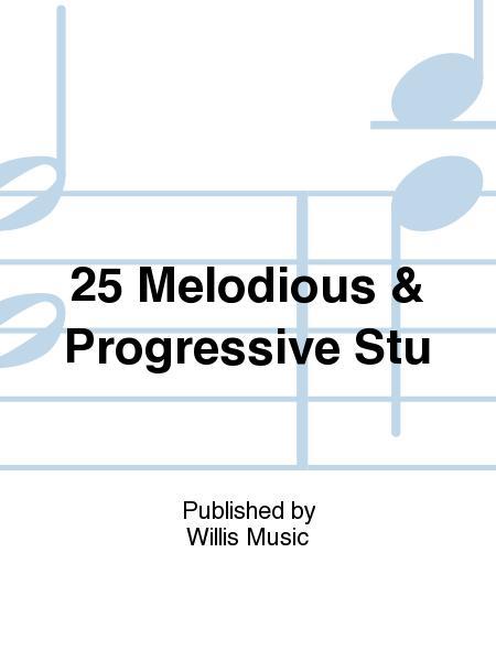 25 Melodious & Progressive Stu