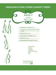 Highland/Etling String Quartet Series: Book 2