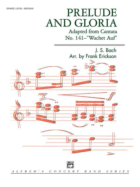 Prelude and Gloria (Adapted from Cantata No. 141--