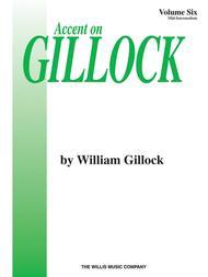 Accent on Gillock Volume 6