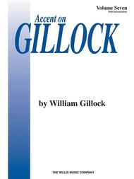 Accent on Gillock Volume 7