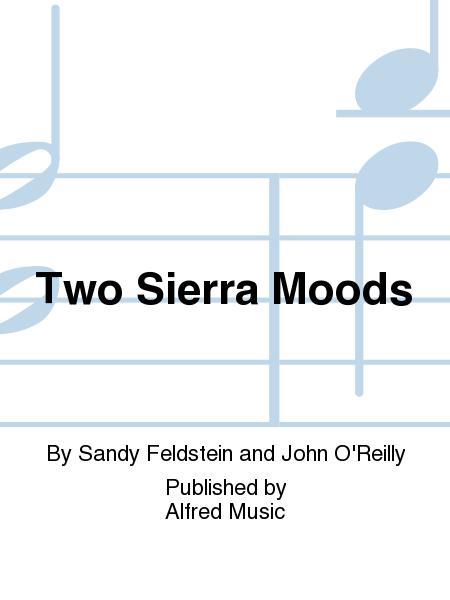 Two Sierra Moods