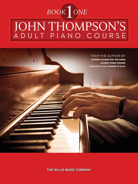 John Thompson's Adult Piano Course - Book 1 (Preparatory)