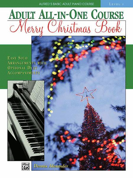 Alfred's Basic Adult All-in-One Christmas Piano, Book 1