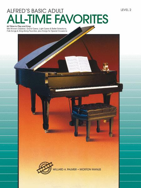 Alfred's Basic Adult Piano Course All-Time Favorites, Book 2