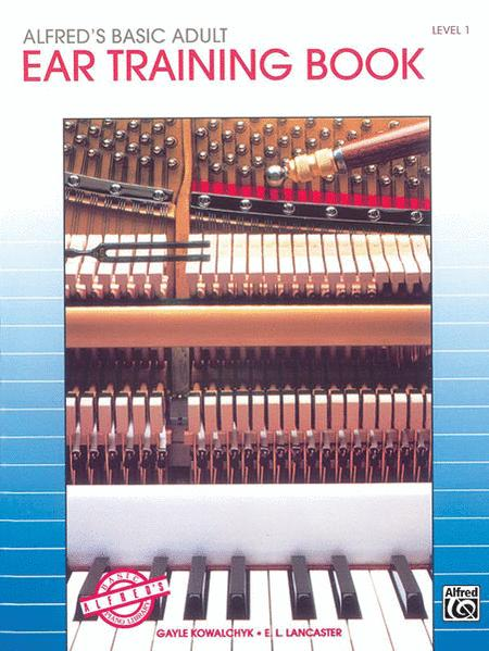 Alfred's Basic Adult Piano Course Ear Training, Book 1