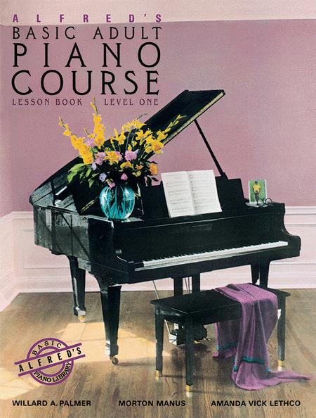 Alfred's Basic Adult Piano Course Lesson Book, Book 1