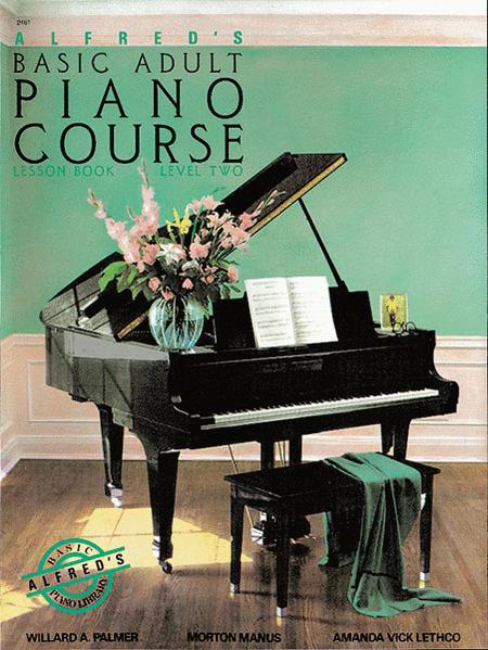 Alfred's Basic Adult Piano Course Lesson Book, Book 2